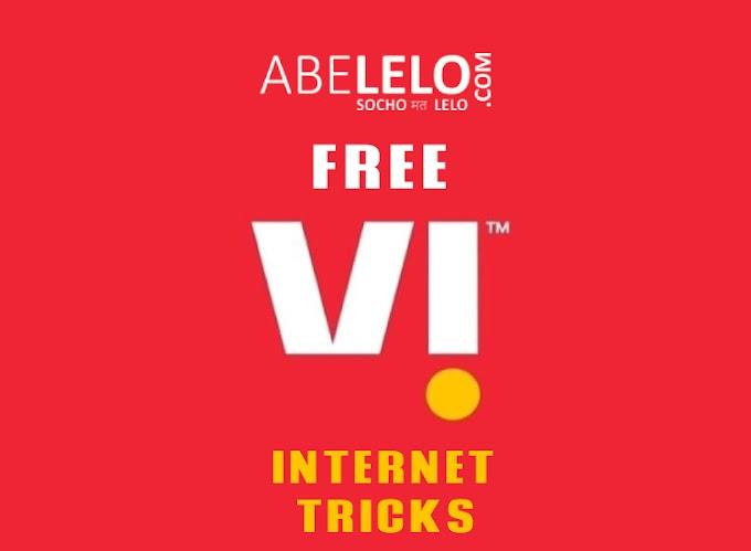 Vodafone IDEA VI FREE 4G Internet Data Tricks
