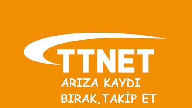ttnet-ariza-kaydi-birak