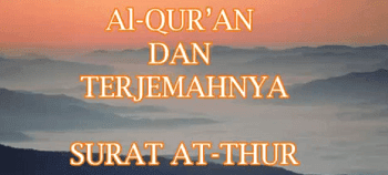 Surah Ath Thur termasuk kedalam golongan surat Surat | Surah Ath Thur Arab, Latin dan Terjemahannya