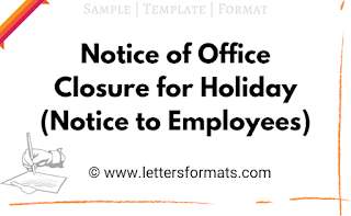 notice for closing office for holidays