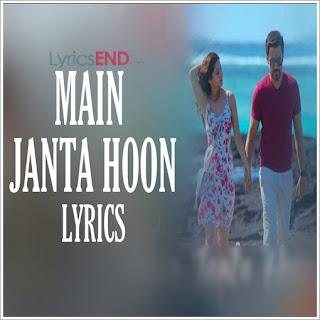 Main Janta Hoon Lyrics – The Body (2019)