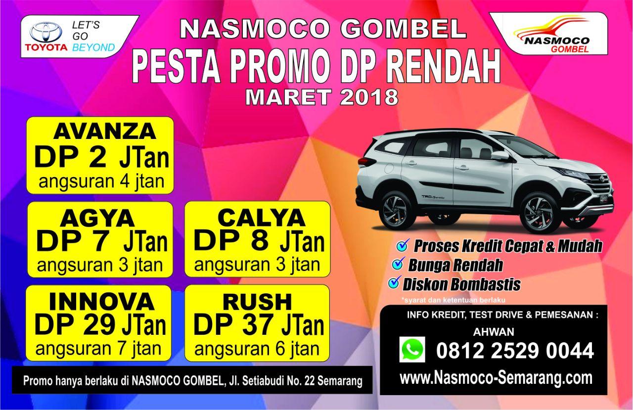 Promo Spesial Uang Muka Kredit Ringan Dealer Nasmoco Toyota Gombel Semarang Bulan Maret 2018.