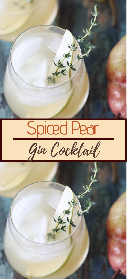 Spiced Pear Gin Cocktail #healthydrink #drinkrecipe #smoothiehealthy #cocktail