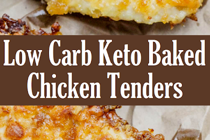 Low Carb Keto Baked Chicken Tenders