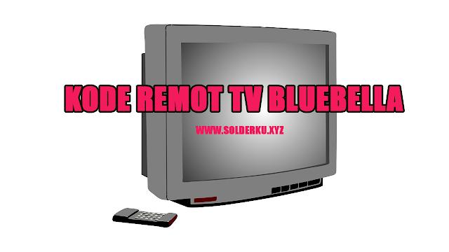 Kode Remot tv Bluebella Tabung Dan LCD