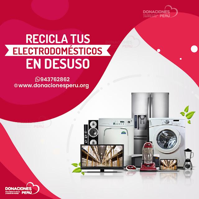 Recicla y dona Electrodomésticos en desuso