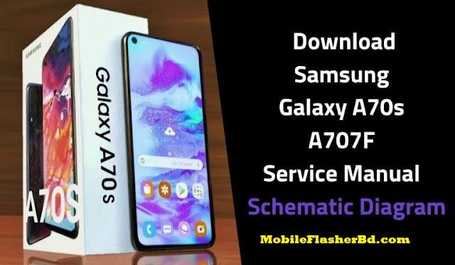 Download Samsung Galaxy A70s  A707F Service Manual  Schematic Diagram File Free By Jonaki telecoM