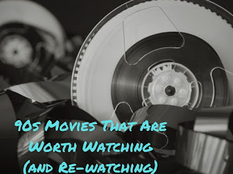 7 best '90s movies that are worth watching (and rewatching)
