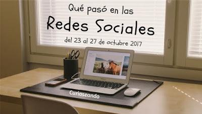 que-paso-en-las-redes-sociales-del-23-al-27-de-octubre