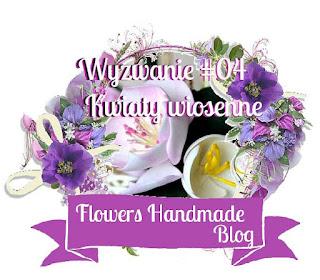 http://flowershandmadeblog.blogspot.com/2017/03/wyzwanie04-kwiaty-wiosenne-spring.html