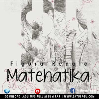 Download Lagu Figura Renata Matehatika Mp3