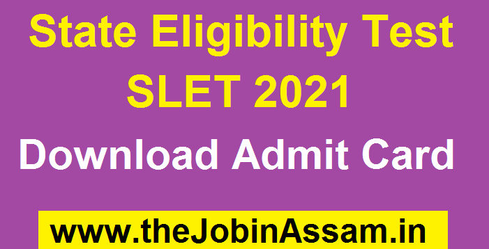 State Eligibility Test (SLET) 2021: Download Admit Card Here