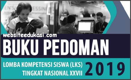 Revisi LKS SMK Tingkat Nasional XXVII 2019