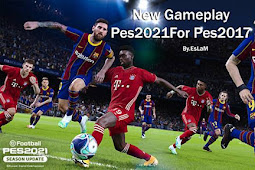 NEW Version Gameplay PES 2021 For - PES 2017