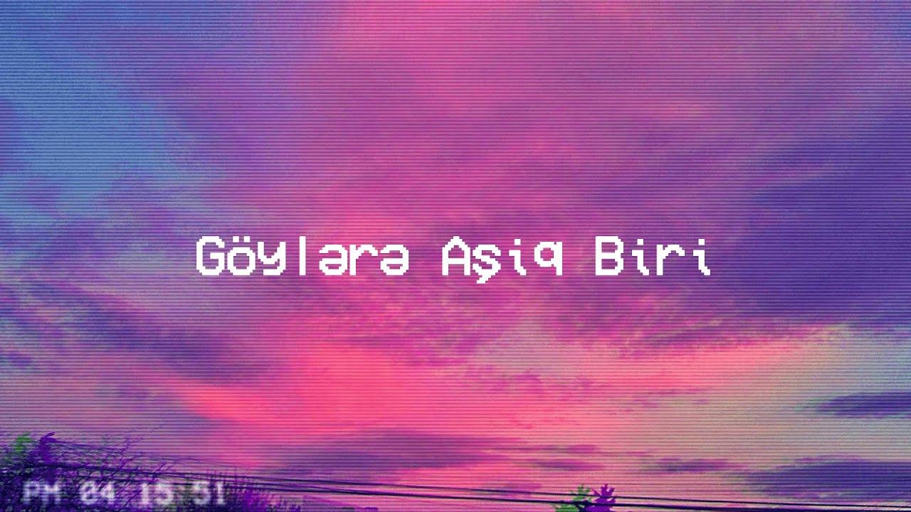 Epi Goylere Asiq Biri Sozler Lyrics