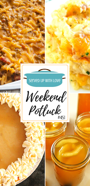 Weekend Potluck featured recipes include Apple Pie Moonshine, Cheeseburger Mac & Cheese, Maple Cream Pie, Hashbrown Casserole, and more.