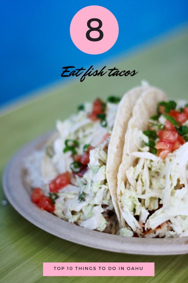 TOP 10 THINGS TO DO IN OAHU- fish tacos South Shore Grill