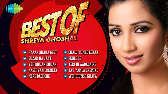 Shreya Ghoshal Songs List