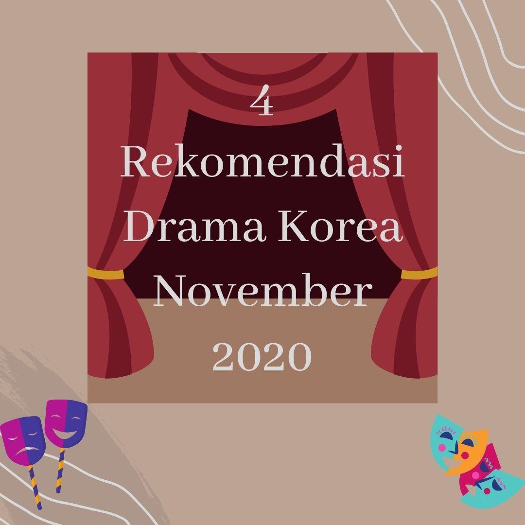 4 rekomendasi drama korea november 2020