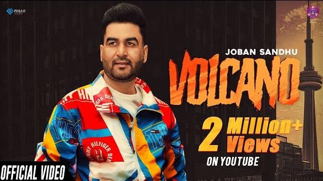 Volcano Lyrics - Joban Sandhu