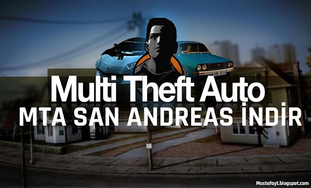 MTA San Andreas Nasıl İndirilir Ve Kurulum - Oyun