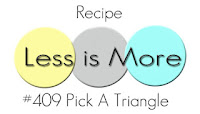 http://simplylessismoore.blogspot.com/2019/11/challenge-409-pick-triangle.html