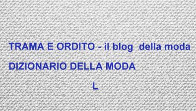 DIZIONARIO DELLA MODA  L  63ba92949fa