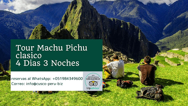 Machu picchu 4 dias 3 noches