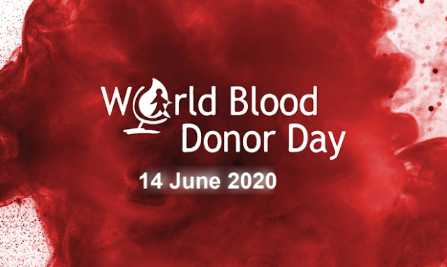World Blood Donor Day 14 June, 2020
