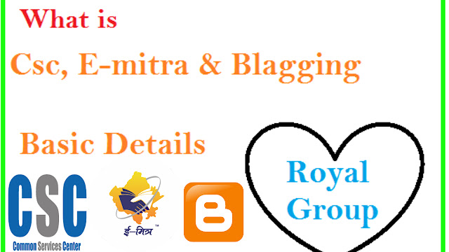royal group emitra, csc, blogging tips