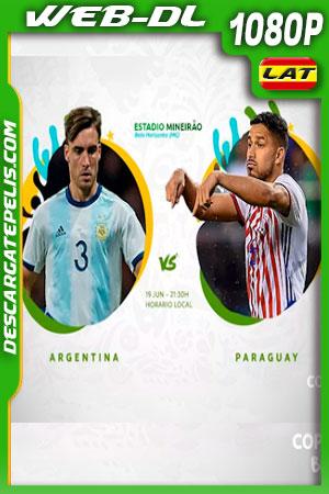 Argentina vs Paraguay Copa América 2019 WEBL-DL 1080p Latino
