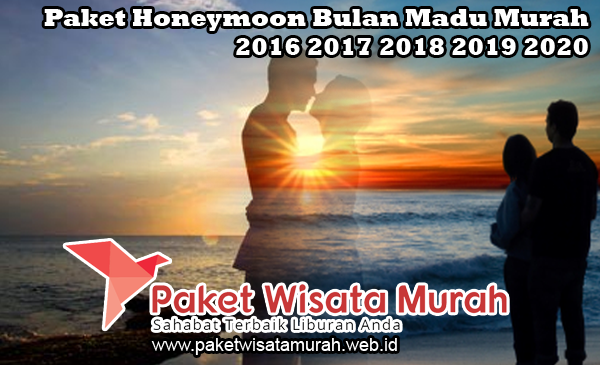 Paket Honeymoon Bulan Madu Murah 2018