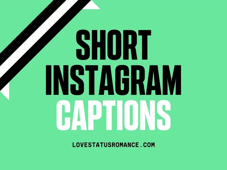 Short Instagram Captions 2021, Instagram Captions for 2021