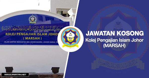 jawatan kosong Kolej Pengajian Islam Johor (MARSAH) 2020