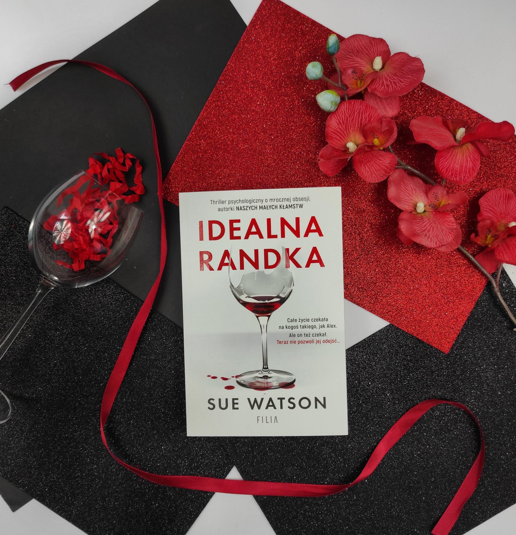 """Idealna randka"" Sue Watson"