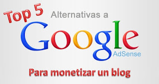 Top 5 Alternativas a Adsense para monetizar un blog