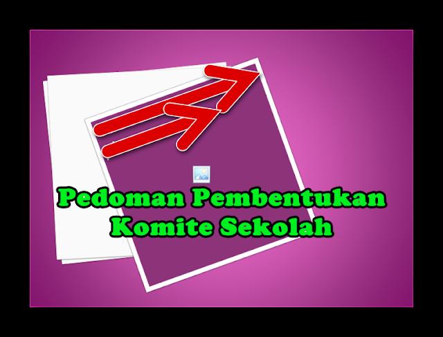 Pedoman Pembentukan Komite Sekolah