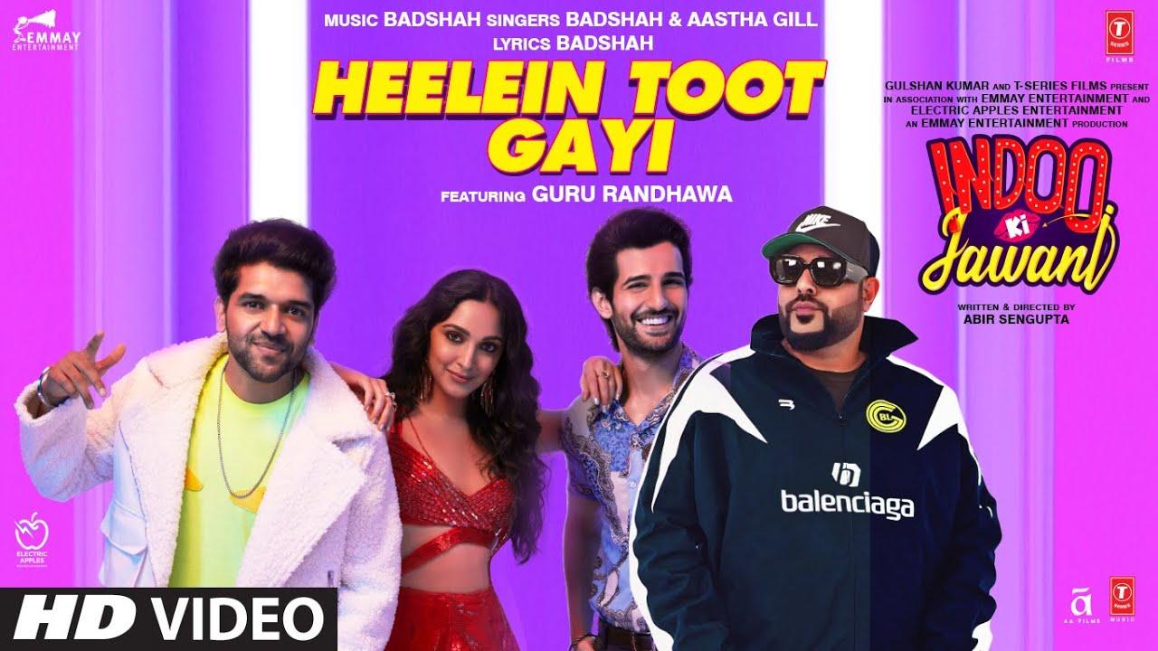 हीलें टूट गयी Heelein Toot Gayi Lyrics in Hindi - Badshah   Aastha Gill