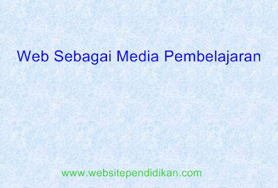 Web Sebagai Media Pembelajaran