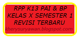 File Pendidikan RPP k13 PAI & BP Kelas X Semester 1 Revisi 2019