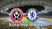 مباراة تشيلسي وشيفيلد يونايتد  بث مباشبر بتاريخ 20-03-2021 كأس الإتحاد الإنجليزي