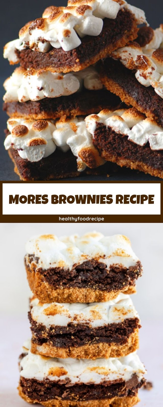 MORES BROWNIES RECIPE