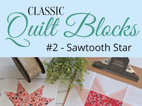 "{Classic Quilt Blocks} Sawtooth Star - Keep Your Points! <img src=""https://pic.sopili.net/pub/emoji/twitter/2/72x72/2702.png"" width=20 height=20>"