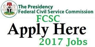 Apply for FCSC Recruitment 2017 Here