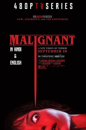 Malignant (2021) Hindi Dubbed (ORG 5.1 DD) Dual Audio 480p 720p Web-DL