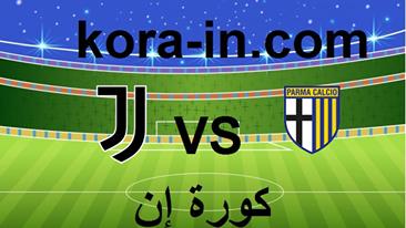 يلا شوت | مشاهدة مباراة بارما ويوفنتوس بث مباشر كورة اون لاين لايف اليوم 19-12-2020 الدوري الايطالي