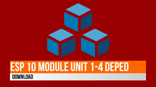 Download: ESP 10 Learning Module Unit 1, 2, 3, and 4 (DepEd K to 12)