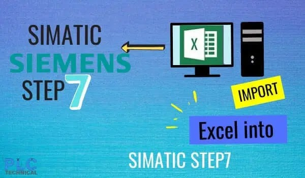 Import Excel into step7 PLC siemens