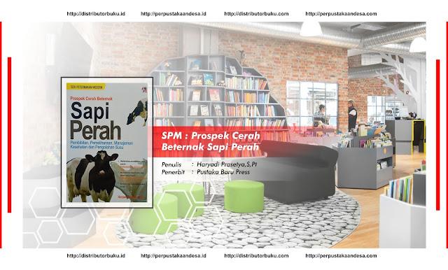SPM : Prospek Cerah Beternak Sapi Perah