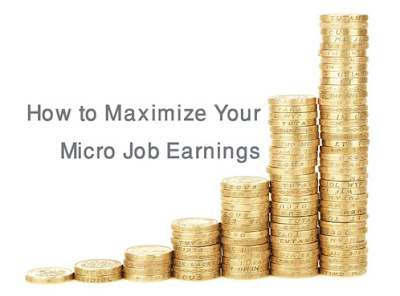 tips to grow micro job earning,earn more with micro jobs,best tips to maximize mini job earnings